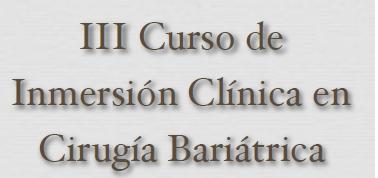 III curso de Inmersión en Cirugía Bariátrica